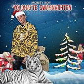 Yolohafte Swagnachten by Money Boy
