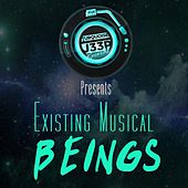 Existing Musical Beings by Various Artists