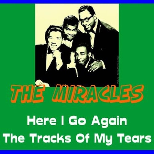 Here I Go Again by The Miracles