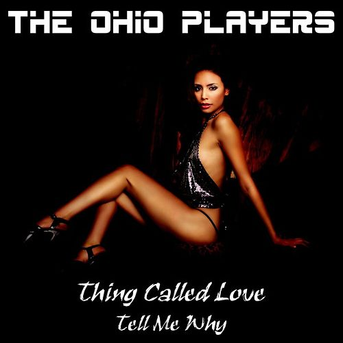 Thing Called Love by Ohio Players