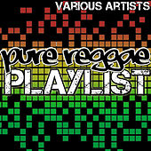 Pure Reggae Playlist von Various Artists
