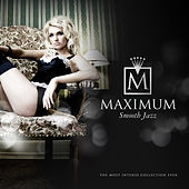 Maximum Smooth Jazz by Various Artists