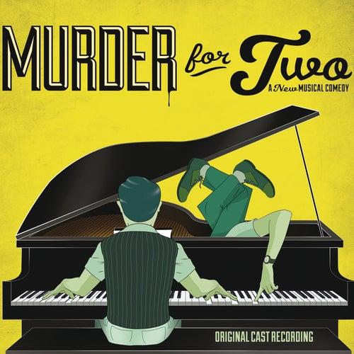 Murder for Two (Original Cast Recording) by Jeff Blumenkrantz and Brett Ryback