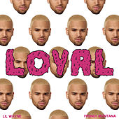 Loyal (East Coast Version) by Chris Brown