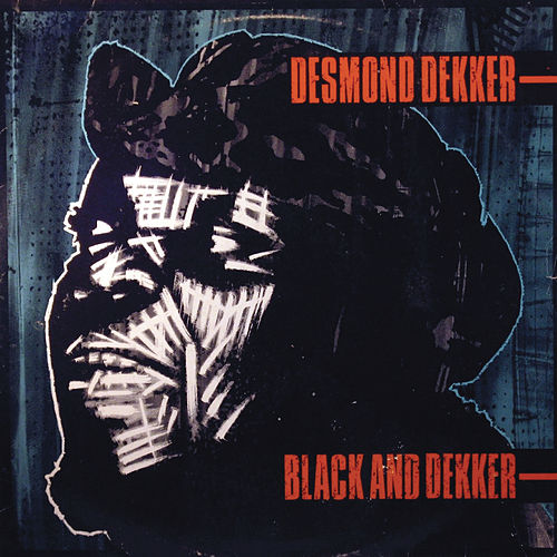 Black and Dekker by Desmond Dekker