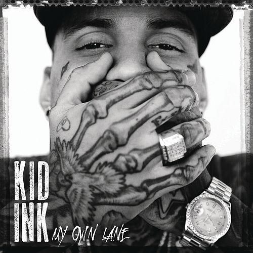 My Own Lane by Kid Ink