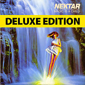Magic Is a Child - Deluxe Edition by Nektar
