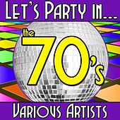 Let's Party In... The 70's by Various Artists