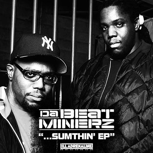Sumthin' by Da Beatminerz