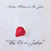 Wig Out At Jagbags by Stephen Malkmus