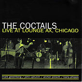 Live at Lounge Ax by The Coctails