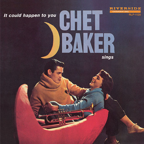 Sings It Could Happen To You by Chet Baker