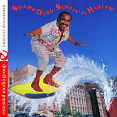Surfin' in Harlem (Digitally Remastered) by Swamp Dogg