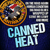 American Anthology: Canned Heat by Canned Heat