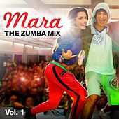 Mara - The Zumba Mix, Vol.1 by Mara