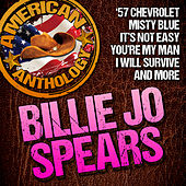 American Anthology: Billie Jo Spears by Billie Jo Spears