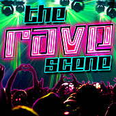 The Rave Scene by Various Artists
