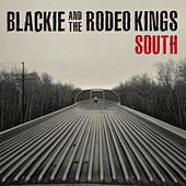 South by Blackie and the Rodeo Kings