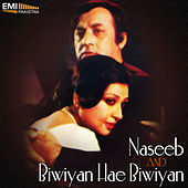 Naseeb / Biwiyan Hae Biwiyan by Various Artists
