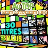 Au top des années 80, vol. 2 by Various Artists