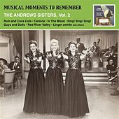 Musical Moments To Remember: Swinging and Sentimental - The Andrews Sisters, Vol. 2 by Various Artists