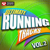 Ultimate Running Tracks Vol. 2 (90 Min Non-Stop Running Mix (132 BPM) ) by Various Artists