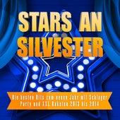 Stars an Silvester – Die besten Hits zum neuen Jahr mit Schlager Party und XXL Raketen 2013 bis 2014 by Various Artists