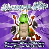 Ohrwurm Hits - Die besten Silvester Schlager Party Hits von 2013 bis 2014 by Various Artists