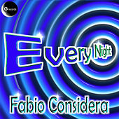 Every Night by Fabio Considera