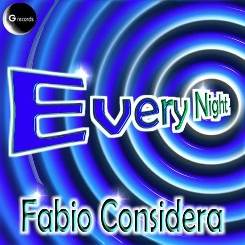 Every Night by Fabio Considera