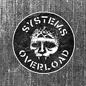 Systems Overload (A2/Orr Mix) by Integrity