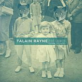 Zoo Lights (feat. Leo Lovechild) by Talain Rayne