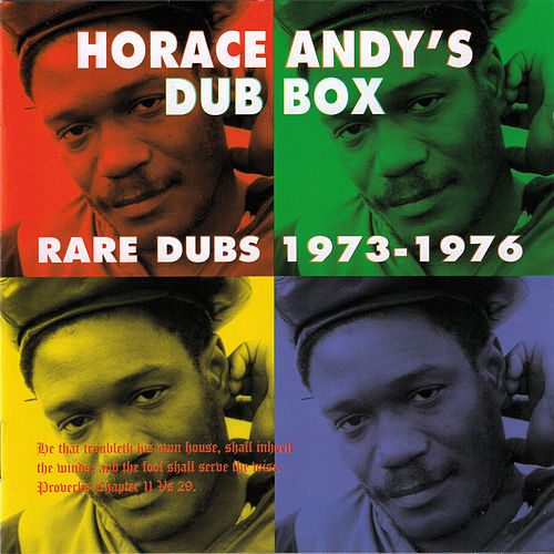 Horace Andy's Dub Box: Rare Dubs 1973-1976 by Horace Andy