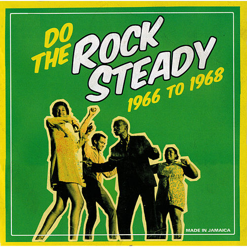 Do The Steady Rock 1966 To 1968 by Various Artists