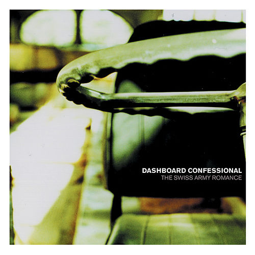 The Swiss Army Romance by Dashboard Confessional