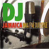 DJ Jamaica: Inna Fine Dubstyle by Various Artists
