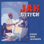 Dread Inna Jamdown by Jah Stitch