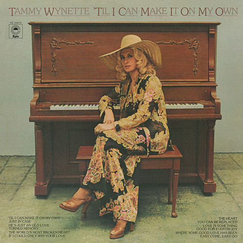 'Til I Can Make It on My Own by Tammy Wynette