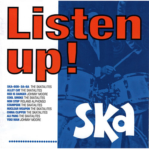 Listen Up! Ska by Various Artists
