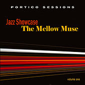 Jazz Showcase: The Mellow Muse, Vol. 1 by Various Artists
