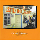 Return To Orange Street: Roots Rock Reggae by Various Artists