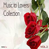 Music  To Lovers Collection, Vol.2 by The Strings Of Paris