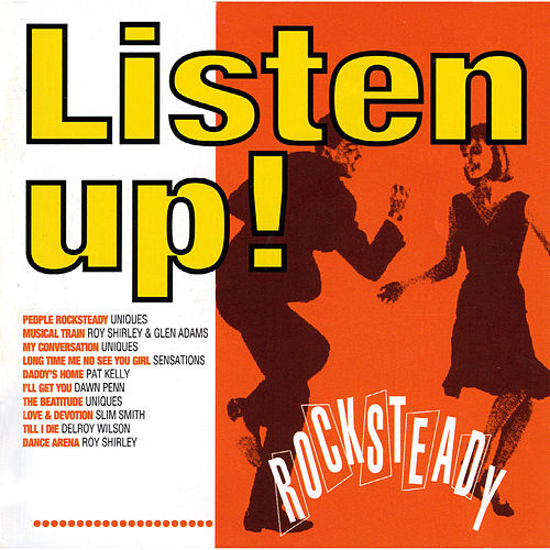 Listen Up! Rocksteady by Various Artists