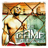 Live from Compton by The Game