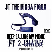 Phone Calls by JT the Bigga Figga