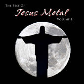 The Best of Jesus Metal, Vol. 1 by Various Artists