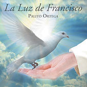 La Luz de Francisco by Palito Ortega