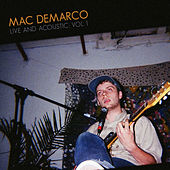Live & Acoustic Vol. 1 by Mac DeMarco
