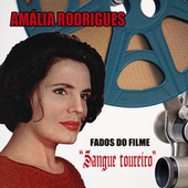 "Fados do filme ""Sangue Toureiro"" von Amalia Rodrigues"