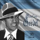 30 Hits Carlos Gardel by Carlos Gardel
